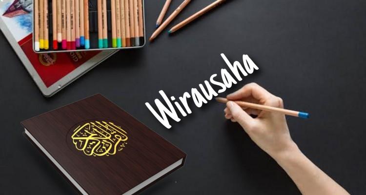 Saat Al-Quran Berbicara tentang Wirausaha
